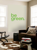 Be Green Wall Mural