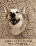 Smile and the World Smiles with You Poster von Jim Dratfield