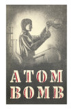 Atom Bomb Chemist Poster