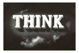 Think, Black and White Posters