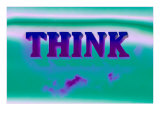 Think, Purple and Green Posters