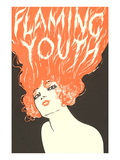 Flaming Youth, Woman with Flaming Hair Prints