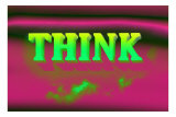 Think, Pink and Green Posters