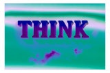 Think, Purple and Green Poster