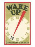 Wake Up, Give Health a Chance - Reprodüksiyon