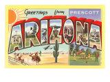Greetings from Prescott, Arizona Posters