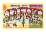 Greetings from Chandler, Arizona Poster