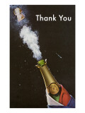 Thank You, Champagne Blowing Cork Posters