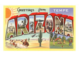 Greetings from Tempe, Arizona Prints