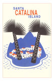 Catalina Island with Big Palm Trees Posters