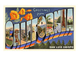 Greetings from California, San Luis Obispo Print