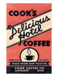 Cook's Delicious Hotel Coffee Posters