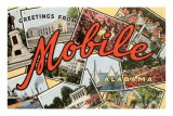 Greetings from Mobile, Alabama Prints