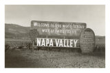 Welcome to Napa Valley sign Poster