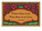Where there is no Wine, Motto, Art Deco Posters