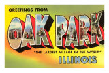 Greetings from Oak Park, Illinois Prints