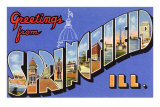 Greetings from Springfield, Illinois Poster
