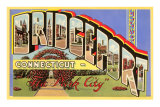 Greetings from Bridgeport, Connecticut Prints