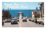 Howdy from Manhattan Beach, California Posters