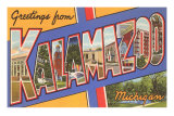 Greetings from Kalamazoo, Michigan Poster
