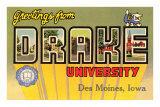 Greetings from Drake University, des Moines, Iowa Posters