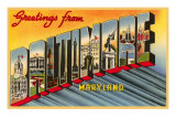 Greetings from Baltimore, Maryland Prints
