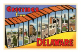 Greetings from Wilmington, Delaware Posters