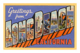 Greetings from Long Beach, Long Beach, California Posters