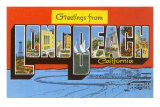 Greetings from Long Beach, California Posters