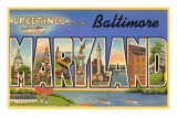 Greetings from Baltimore, Maryland Poster