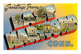 Greetings from East Hartford, Connecticut Prints
