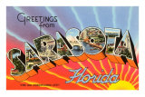 Greetings from Sarasota, Florida Posters