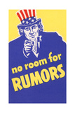 No Room for Rumors Posters