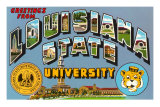 Greetings from Louisiana State University, Louisiana Posters