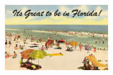 It's Great to be in Florida Poster