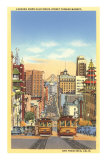 California Street, Cable Cars, San Francisco, California Poster