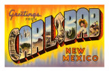 Greetings from Carlsbad, New Mexico Poster