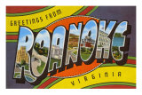 Greetings from Roanoke, Virginia Posters