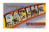 Greetings from Racine, Wisconsin Posters