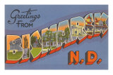 Greetings from Bismarck, North Dakota Posters