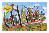 Greetings from El Paso, Texas Prints