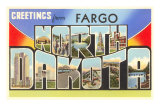 Greetings from Fargo, North Dakota Prints