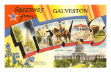 Greetings from Galveston, Texas Prints