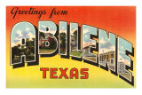 Greetings from Abilene, Texas Prints