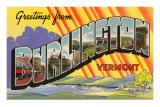 Greetings from Burlington, Vermont Poster