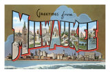 Greetings from Milwaukee, Wisconsin Print