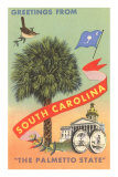 Greetings from South Carolina, The Palmetto State Poster