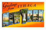 Greetings from Ithaca, New York Prints