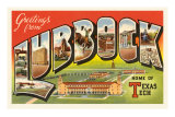 Greetings from Lubbock, Texas Prints