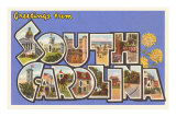 Greetings from South Carolina Prints